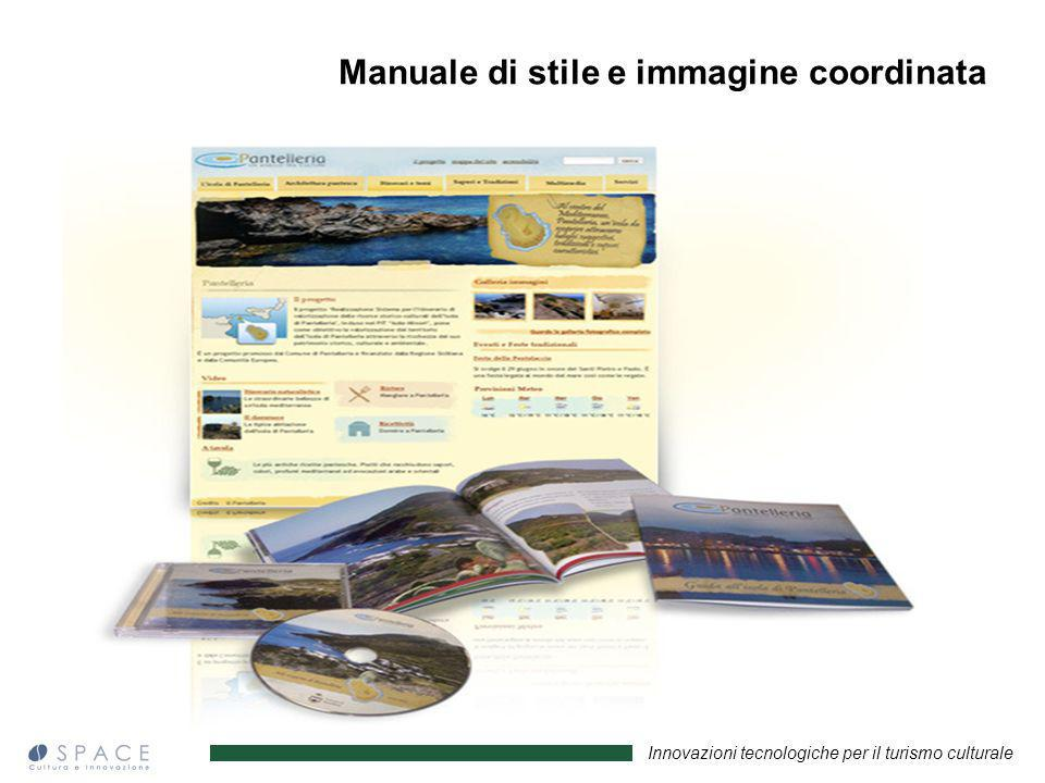 Innovazioni tecnologiche per il turismo culturale Manuale di stile e immagine coordinata