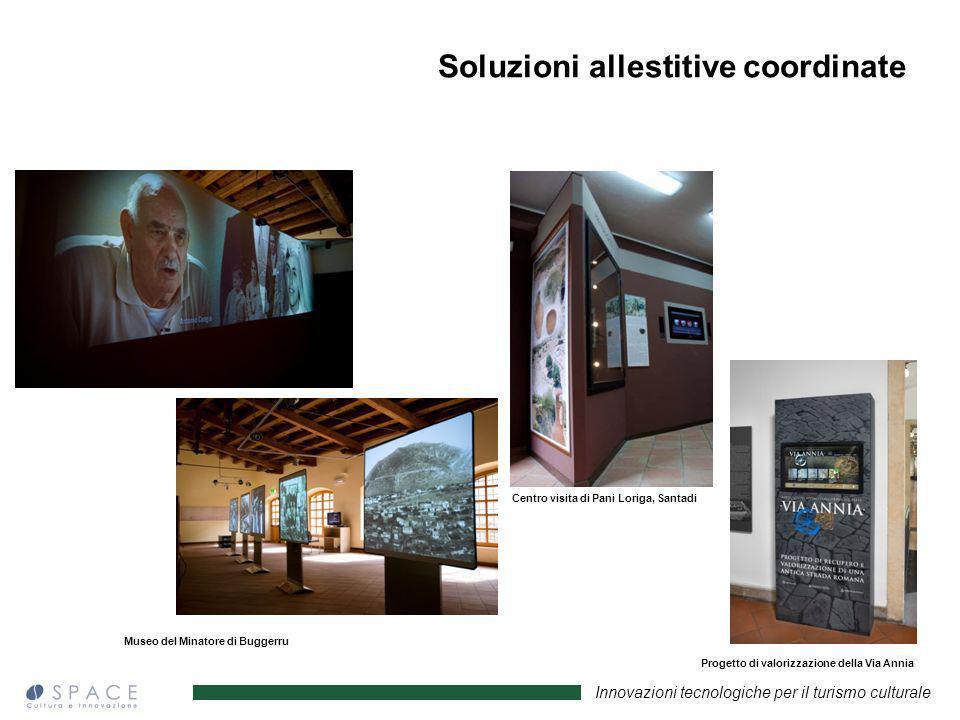 Innovazioni tecnologiche per il turismo culturale Museo del Minatore di Buggerru Centro visita di Pani Loriga, Santadi Progetto di valorizzazione dell