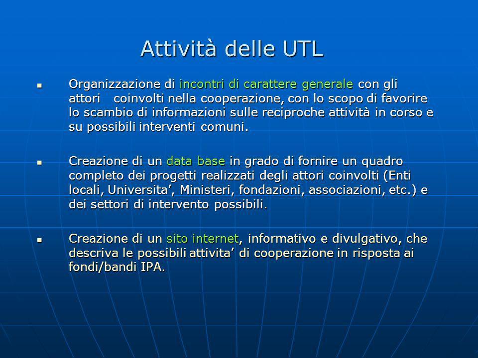 Attività delle UTL Organizzazione di incontri di carattere generale con gli attori coinvolti nella cooperazione, con lo scopo di favorire lo scambio d