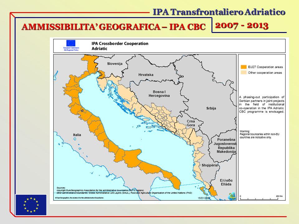 IPA Transfrontaliero Adriatico 2007 - 2013 AMMISSIBILITA GEOGRAFICA – IPA CBC