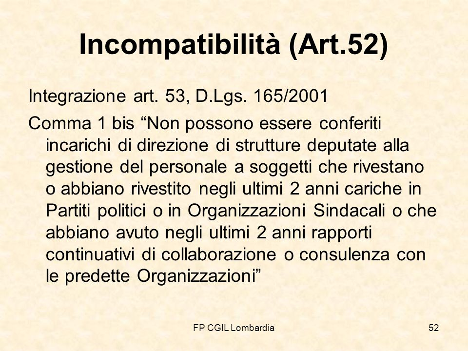 FP CGIL Lombardia52 Incompatibilità (Art.52) Integrazione art.