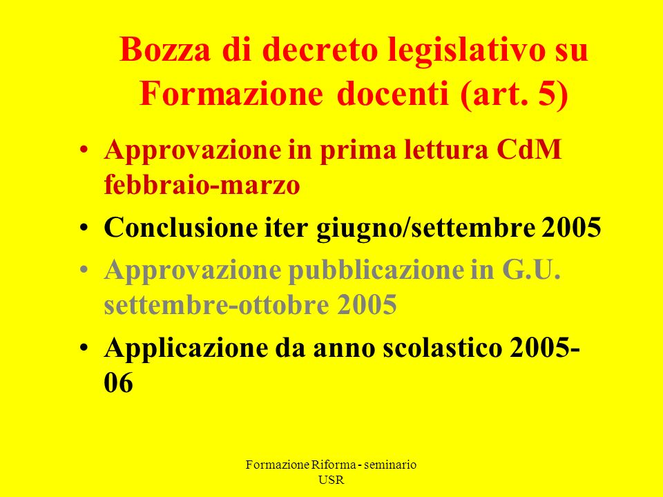 Formazione Riforma - seminario USR Bozza di decreto legislativo su Formazione docenti (art.