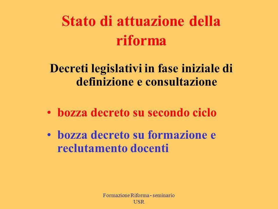 Formazione Riforma - seminario USR Decreto legislativo 19 febbraio 2004 n.