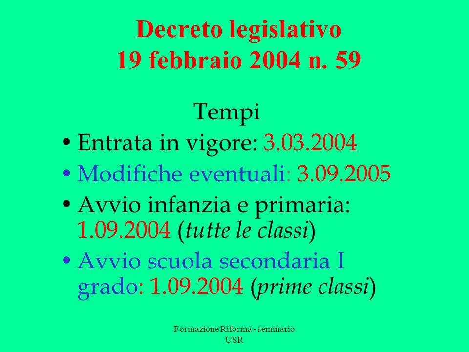 Formazione Riforma - seminario USR Decreto legislativo 19 novembre 2004, n.
