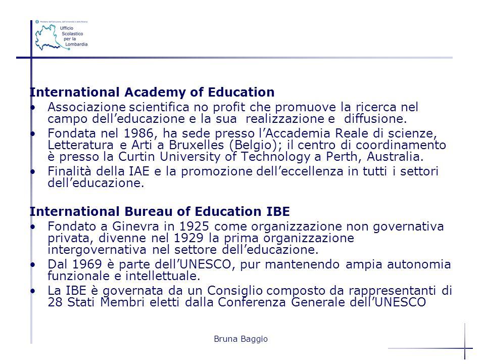International Academy of Education Associazione scientifica no profit che promuove la ricerca nel campo delleducazione e la sua realizzazione e diffus