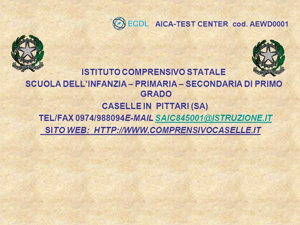 ISTITUTO COMPRENSIVO STATALE SCUOLA DELLINFANZIA – PRIMARIA – SECONDARIA DI PRIMO GRADO CASELLE IN PITTARI (SA) TEL/FAX 0974/988094E-MAIL SAIC845001@I
