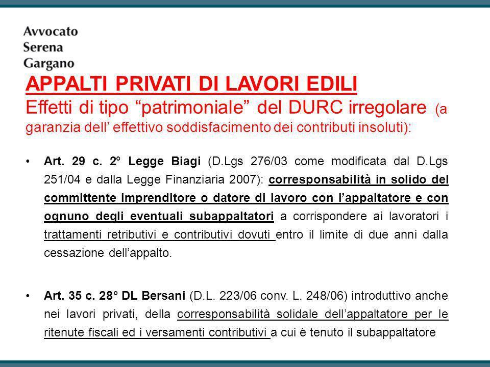 Art. 29 c. 2° Legge Biagi (D.Lgs 276/03 come modificata dal D.Lgs 251/04 e dalla Legge Finanziaria 2007): corresponsabilità in solido del committente