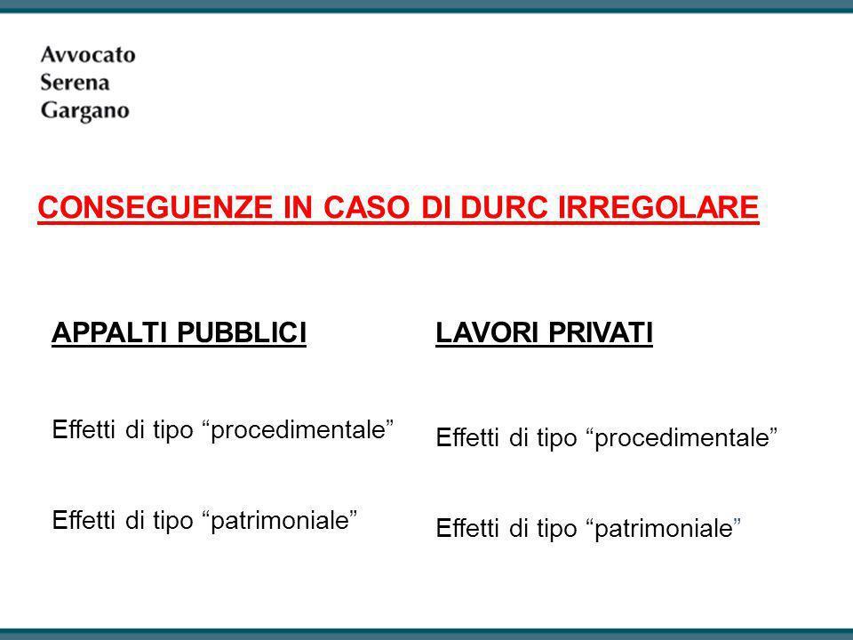 APPALTI PRIVATI DI LAVORI EDILI Mancato rispetto procedure DURC da parte della P.A.