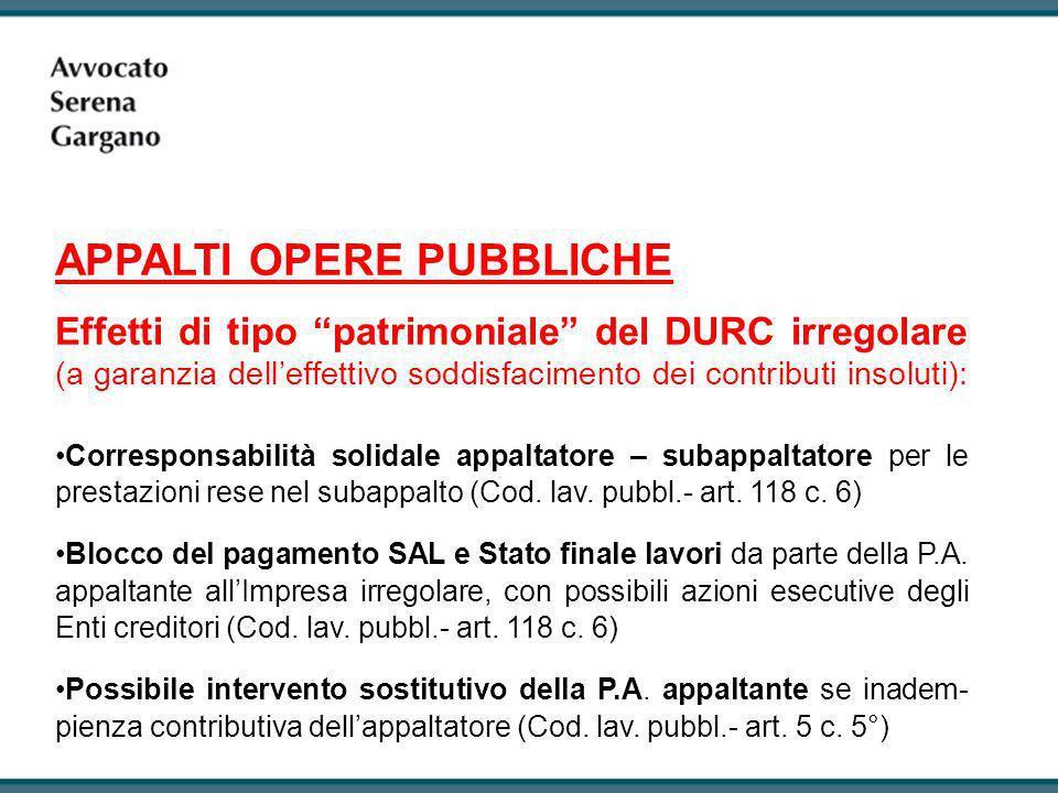 Effetti di tipo patrimoniale del DURC irregolare (a garanzia delleffettivo soddisfacimento dei contributi insoluti): Corresponsabilità solidale appalt