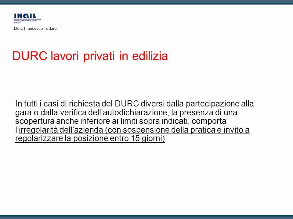 In tutti i casi di richiesta del DURC diversi dalla partecipazione alla gara o dalla verifica dellautodichiarazione, la presenza di una scopertura anc