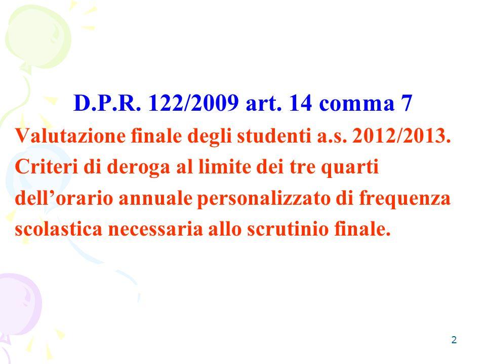 2 D.P.R. 122/2009 art. 14 comma 7 Valutazione finale degli studenti a.s.