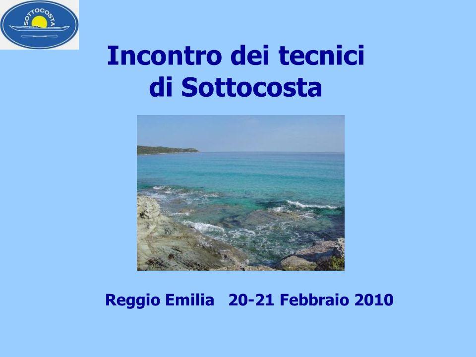 Incontro dei tecnici di Sottocosta Reggio Emilia 20-21 Febbraio 2010