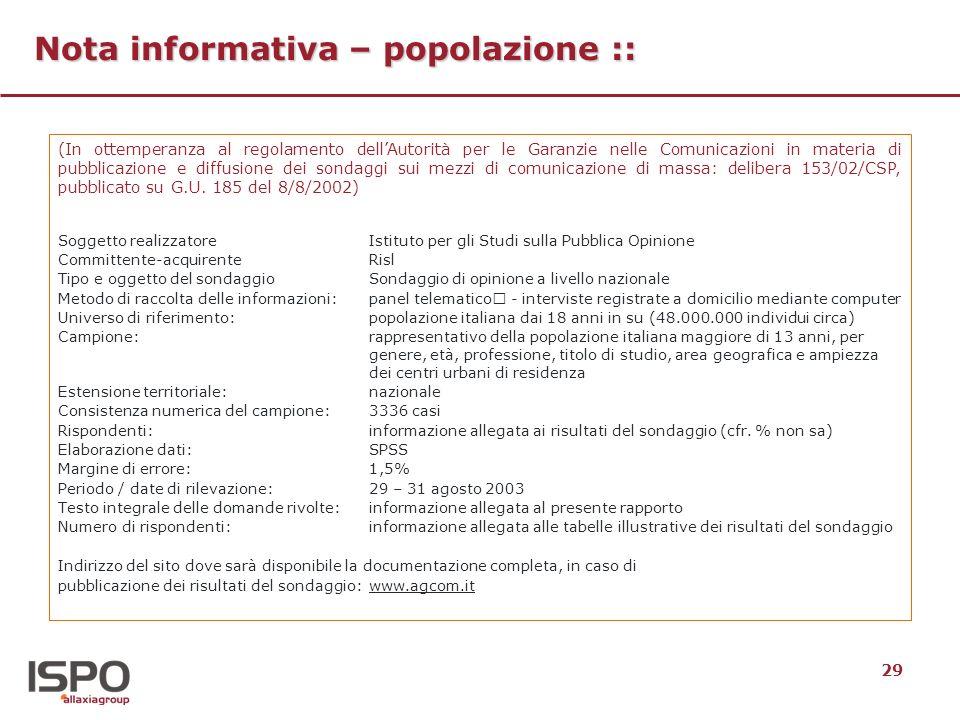 29 Nota informativa – popolazione :: (In ottemperanza al regolamento dellAutorità per le Garanzie nelle Comunicazioni in materia di pubblicazione e di