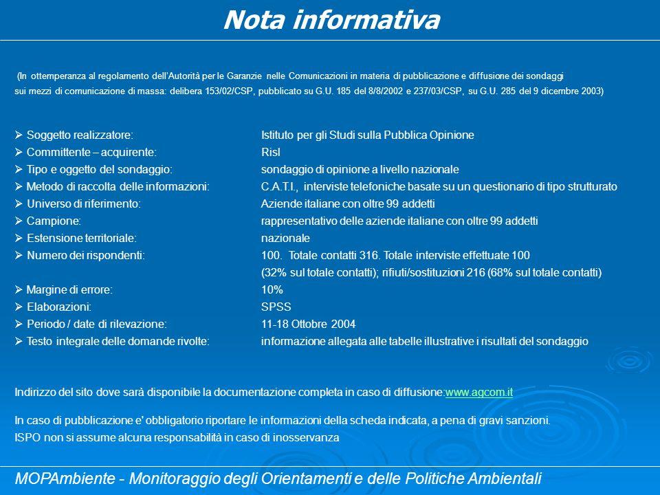 Nota informativa (In ottemperanza al regolamento dellAutorità per le Garanzie nelle Comunicazioni in materia di pubblicazione e diffusione dei sondagg
