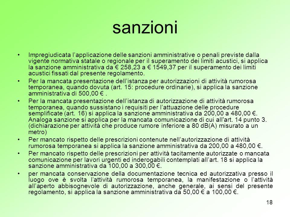 18 sanzioni Impregiudicata lapplicazione delle sanzioni amministrative o penali previste dalla vigente normativa statale o regionale per il superament