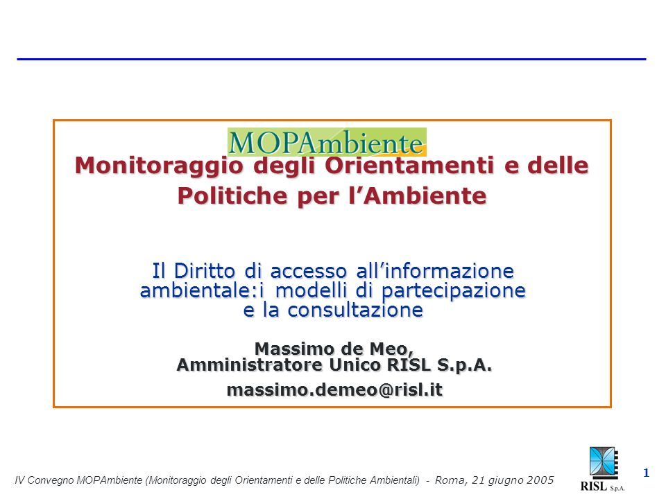IV Convegno MOPAmbiente (Monitoraggio degli Orientamenti e delle Politiche Ambientali) - Roma, 21 giugno 2005 22 Anche nel settore dei beni culturali e del paesaggio, in particolare nel nuovo Codice del 2004 (D,lgs 22 gennaio 2004 n.