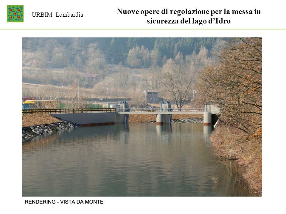 URBIM Lombardia Nuove opere di regolazione per la messa in sicurezza del lago dIdro