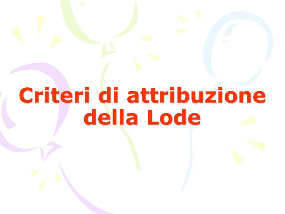 Criteri di attribuzione della Lode