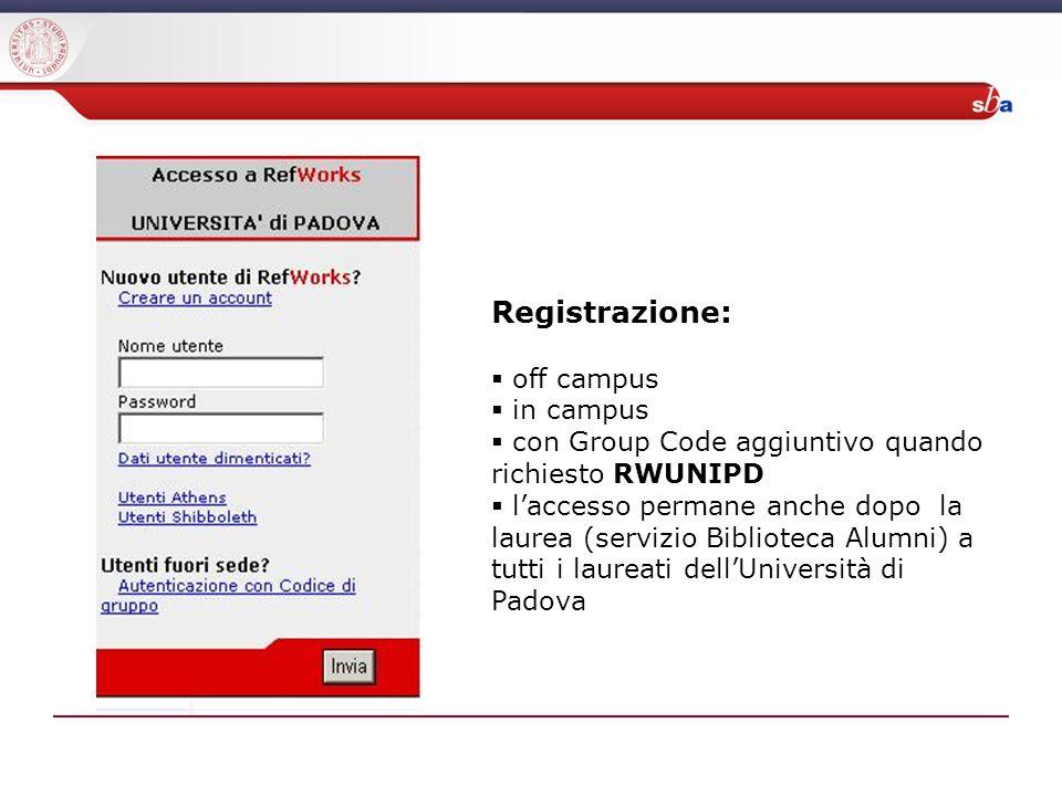 Registrazione: off campus in campus con Group Code aggiuntivo quando richiesto RWUNIPD laccesso permane anche dopo la laurea (servizio Biblioteca Alumni) a tutti i laureati dellUniversità di Padova