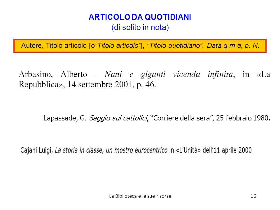 Lapassade, G. Saggio sui cattolici, Corriere della sera, 25 febbraio 1980.