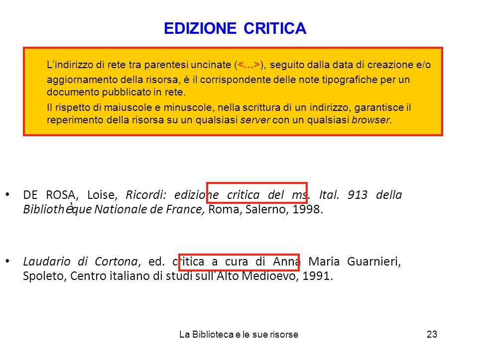 DE ROSA, Loise, Ricordi: edizione critica del ms. Ital.