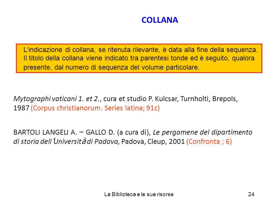 COLLANA Mytographi vaticani 1. et 2., cura et studio P.
