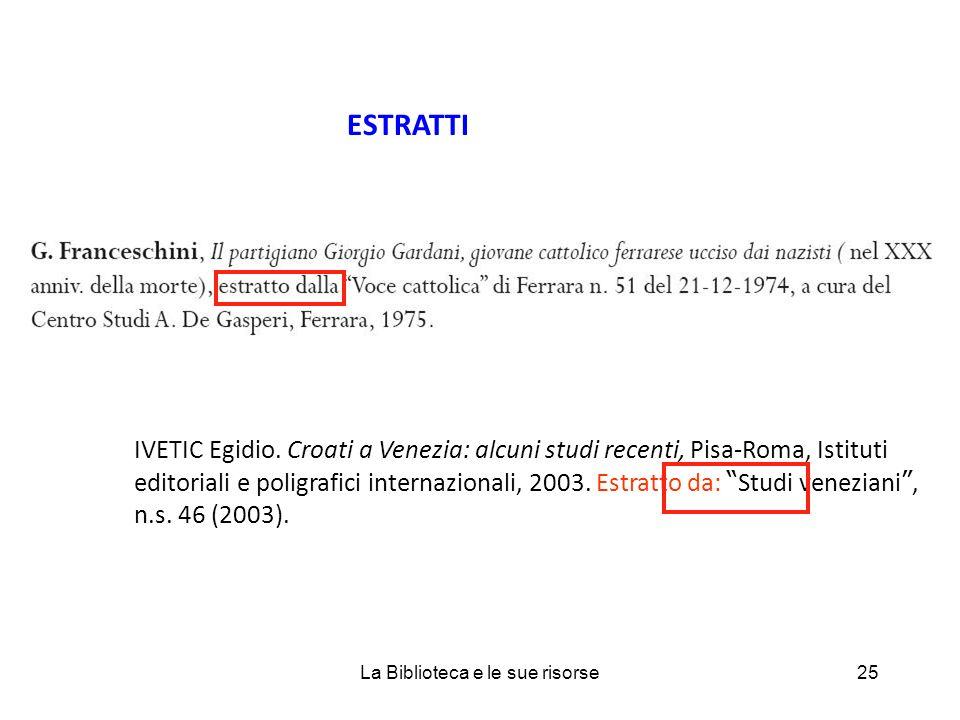 ESTRATTI IVETIC Egidio.