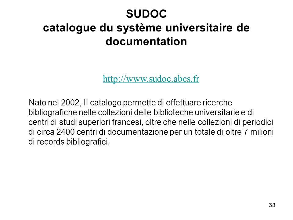 38 SUDOC catalogue du système universitaire de documentation Nato nel 2002, Il catalogo permette di effettuare ricerche bibliografiche nelle collezion