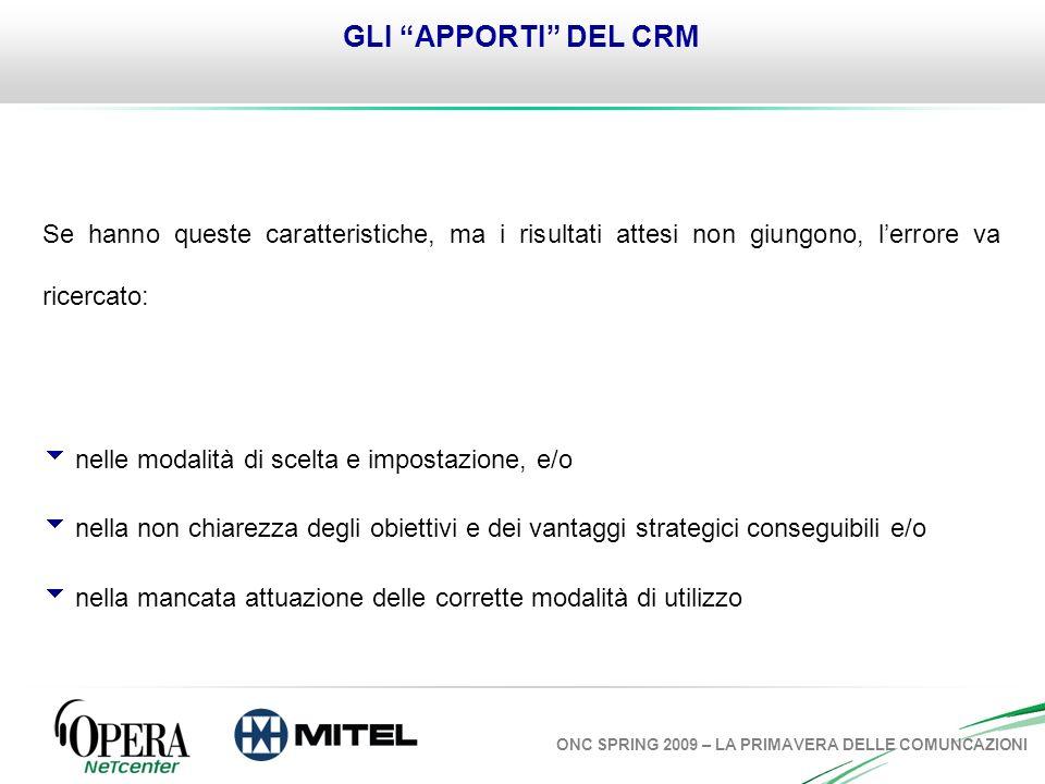 ONC SPRING 2009 – LA PRIMAVERA DELLE COMUNCAZIONI SAPER AFFRONTARE IL NON PIANIFICATO.