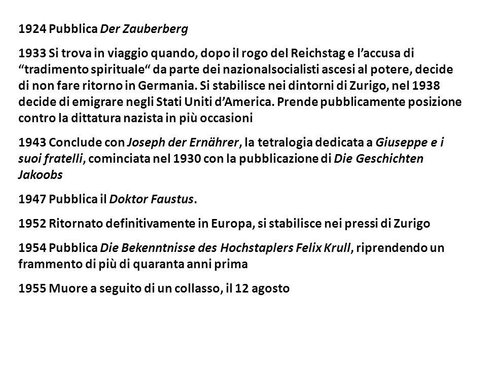 1924 Pubblica Der Zauberberg 1933 Si trova in viaggio quando, dopo il rogo del Reichstag e laccusa ditradimento spirituale da parte dei nazionalsocialisti ascesi al potere, decide di non fare ritorno in Germania.
