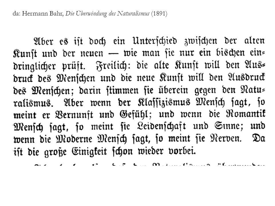 da: Hermann Bahr, Die Überwindung des Naturalismus (1891)