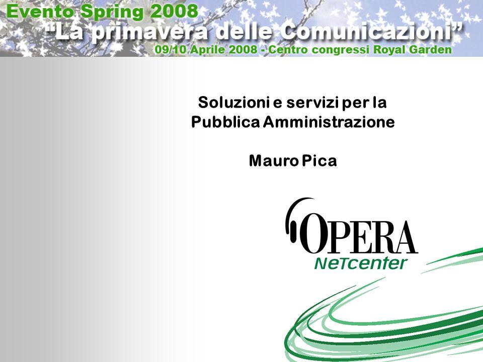 Soluzioni e servizi per la Pubblica Amministrazione Mauro Pica