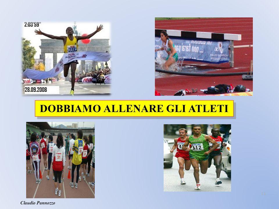 11 DOBBIAMO ALLENARE GLI ATLETI Claudio Pannozzo