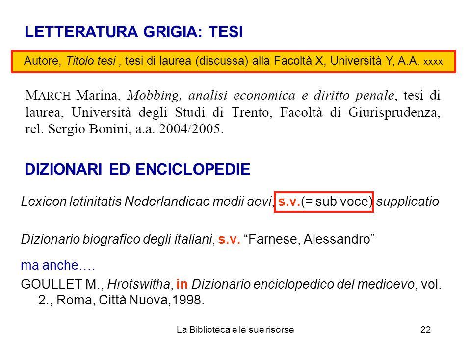 Lexicon latinitatis Nederlandicae medii aevi, s.v.(= sub voce) supplicatio Dizionario biografico degli italiani, s.v. Farnese, Alessandro ma anche…. G