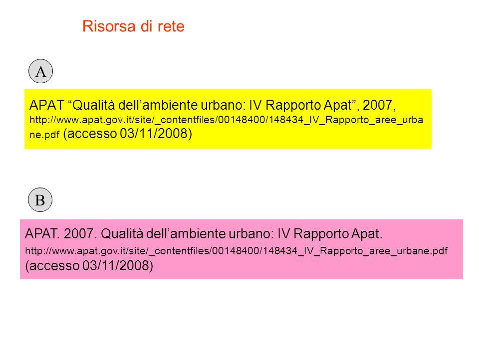 APAT. 2007. Qualità dellambiente urbano: IV Rapporto Apat. http://www.apat.gov.it/site/_contentfiles/00148400/148434_IV_Rapporto_aree_urbane.pdf (acce