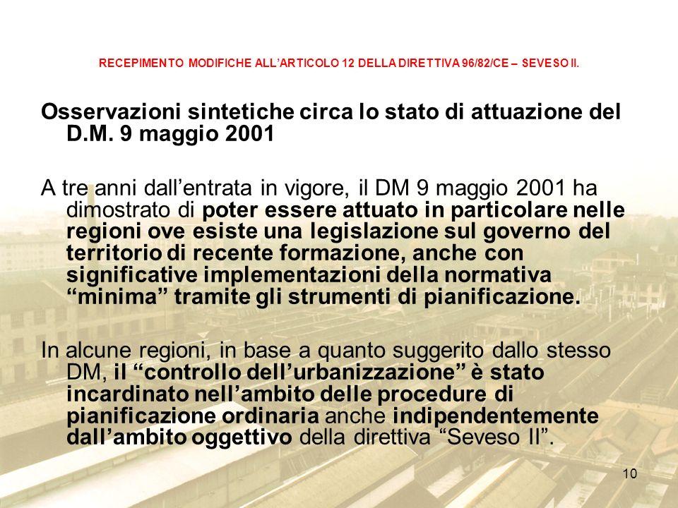 10 RECEPIMENTO MODIFICHE ALLARTICOLO 12 DELLA DIRETTIVA 96/82/CE – SEVESO II.