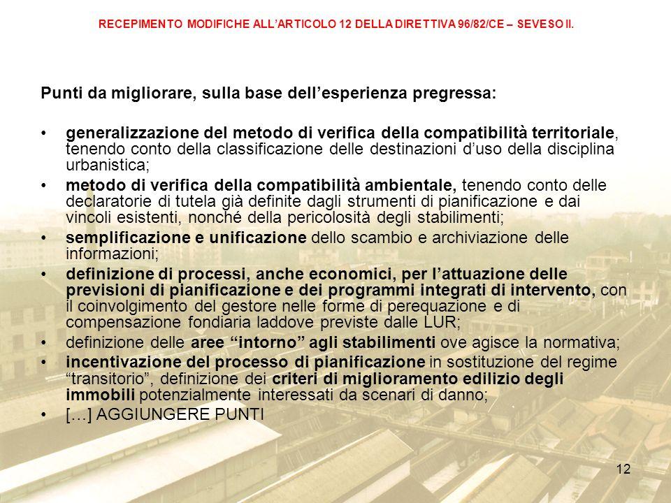 12 RECEPIMENTO MODIFICHE ALLARTICOLO 12 DELLA DIRETTIVA 96/82/CE – SEVESO II.
