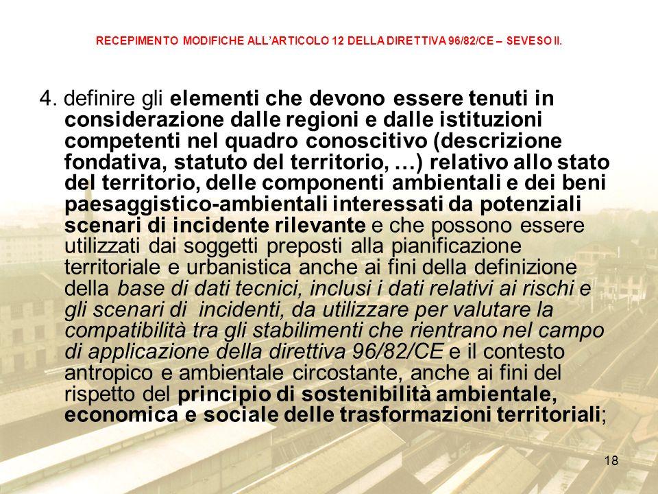 18 RECEPIMENTO MODIFICHE ALLARTICOLO 12 DELLA DIRETTIVA 96/82/CE – SEVESO II.