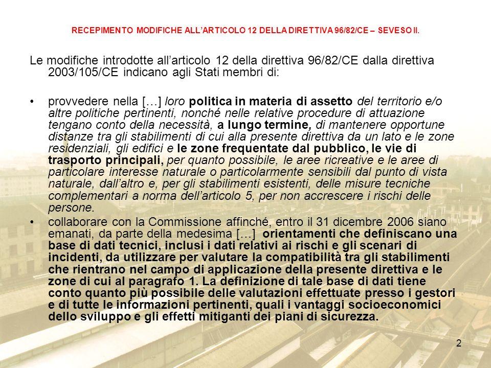 2 RECEPIMENTO MODIFICHE ALLARTICOLO 12 DELLA DIRETTIVA 96/82/CE – SEVESO II.