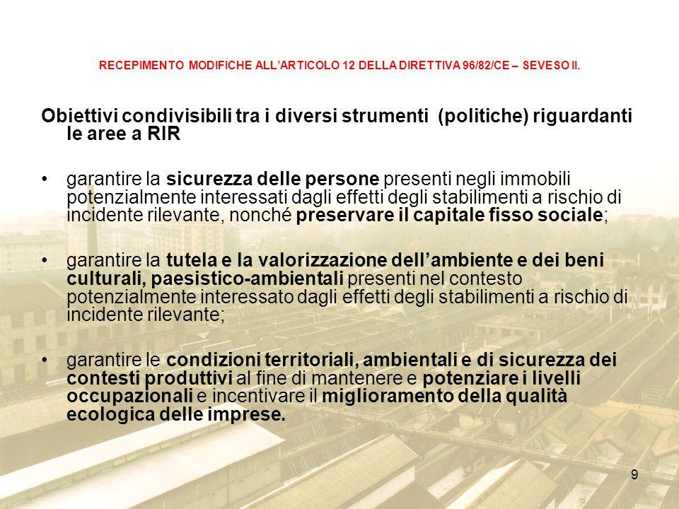 9 RECEPIMENTO MODIFICHE ALLARTICOLO 12 DELLA DIRETTIVA 96/82/CE – SEVESO II.