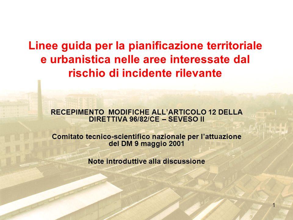 32 RECEPIMENTO MODIFICHE ALLARTICOLO 12 DELLA DIRETTIVA 96/82/CE – SEVESO II.