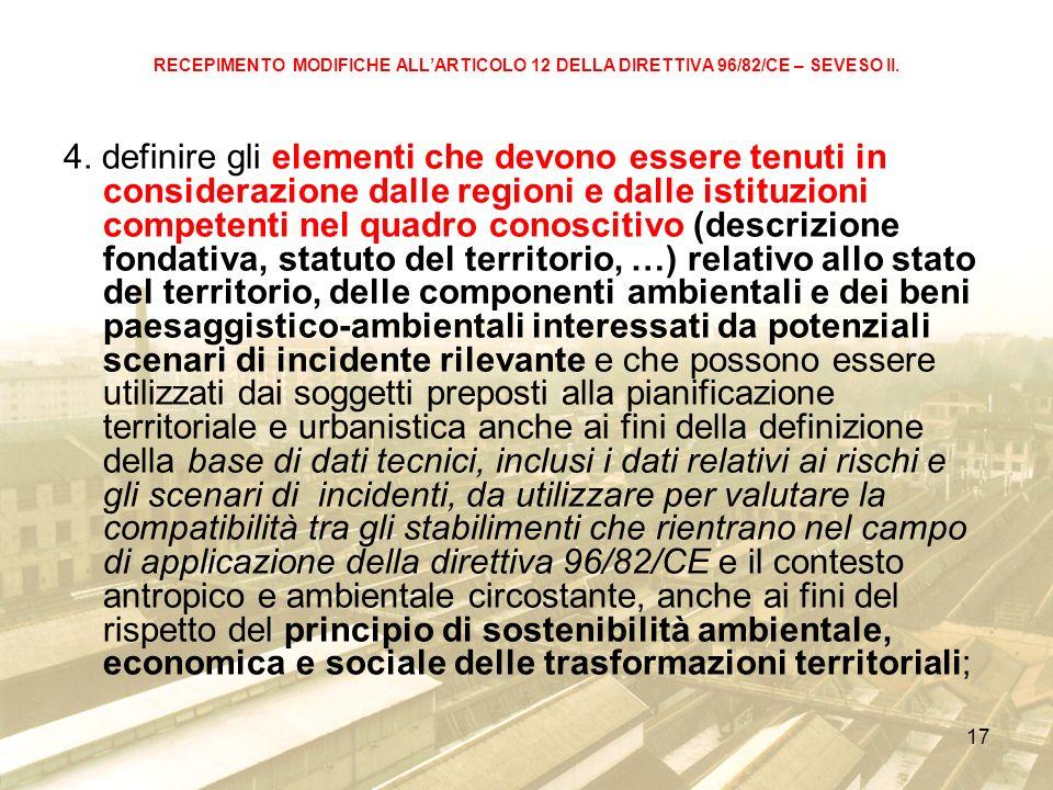 17 RECEPIMENTO MODIFICHE ALLARTICOLO 12 DELLA DIRETTIVA 96/82/CE – SEVESO II.