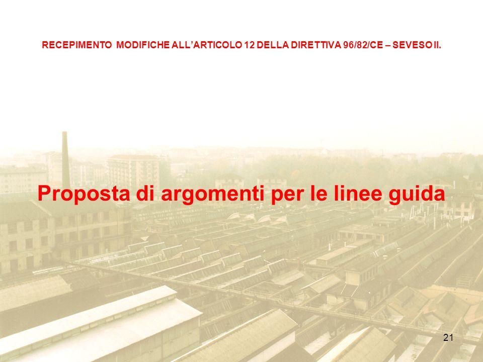 21 RECEPIMENTO MODIFICHE ALLARTICOLO 12 DELLA DIRETTIVA 96/82/CE – SEVESO II.