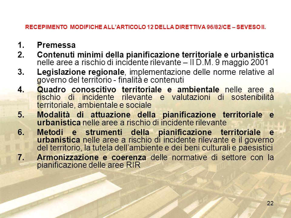 22 RECEPIMENTO MODIFICHE ALLARTICOLO 12 DELLA DIRETTIVA 96/82/CE – SEVESO II.