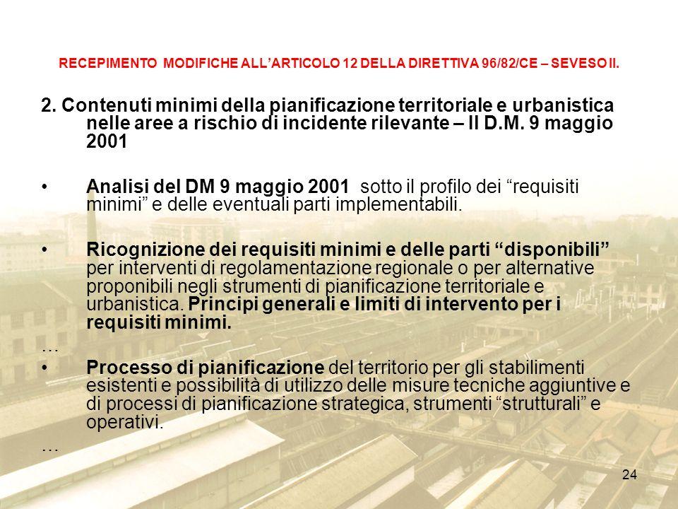 24 RECEPIMENTO MODIFICHE ALLARTICOLO 12 DELLA DIRETTIVA 96/82/CE – SEVESO II.