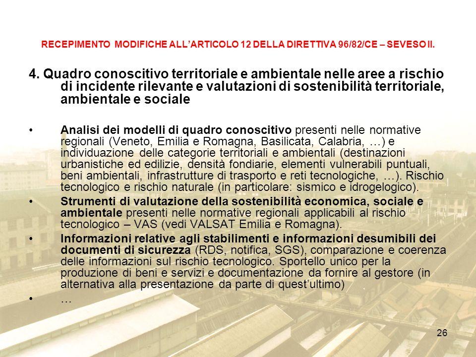 26 RECEPIMENTO MODIFICHE ALLARTICOLO 12 DELLA DIRETTIVA 96/82/CE – SEVESO II.