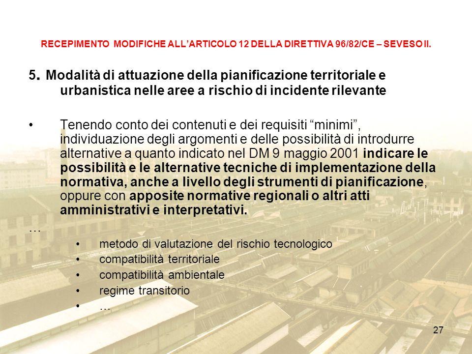 27 RECEPIMENTO MODIFICHE ALLARTICOLO 12 DELLA DIRETTIVA 96/82/CE – SEVESO II.