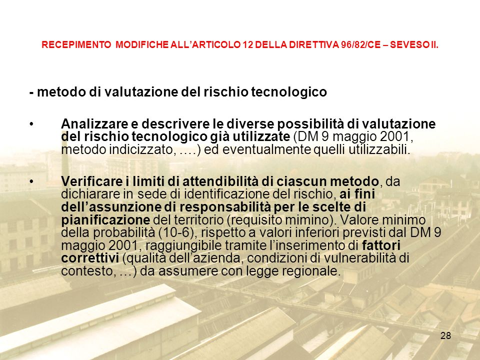 28 RECEPIMENTO MODIFICHE ALLARTICOLO 12 DELLA DIRETTIVA 96/82/CE – SEVESO II.