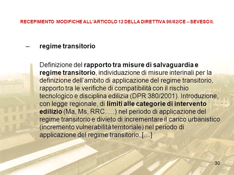 30 RECEPIMENTO MODIFICHE ALLARTICOLO 12 DELLA DIRETTIVA 96/82/CE – SEVESO II.