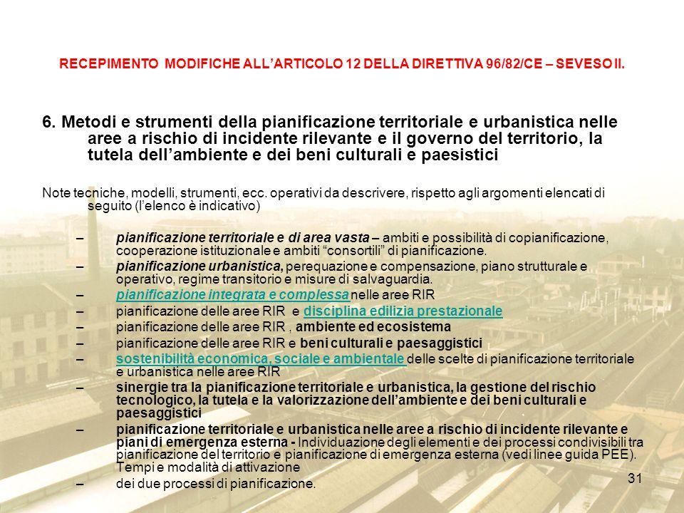 31 RECEPIMENTO MODIFICHE ALLARTICOLO 12 DELLA DIRETTIVA 96/82/CE – SEVESO II.